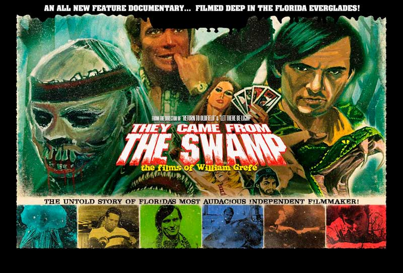 They Came From The Swamp - The Films of William Grefé