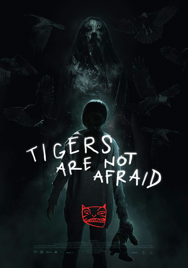 Tigers Are Not Afraid (Issa Lopez)